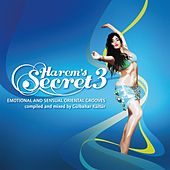 Harem`s Secret, Vol. 3 (Compiled By Gülbahar Kültür) (Emotional & Sensual Oriental Grooves) de Various Artists