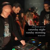 Autokratz Present Saturday Night, Sunday Morning (Parts 1 & 2) de Various Artists