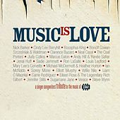 Music Is Love (A Singer-Songwriters' Tribute to the Music of CSN&Y) by Various Artists