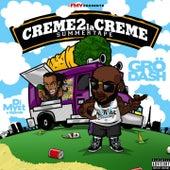 Crème 2 la crème (Summertape) de Grödash
