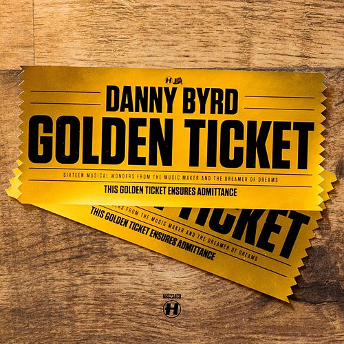 Golden Ticket (Special Edition) by Danny Byrd