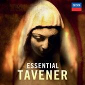 Essential Tavener by John Tavener
