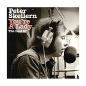 You're A Lady: The Best Of by Peter Skellern