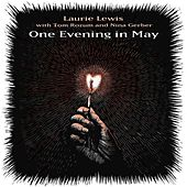 One Evening in May de Laurie Lewis