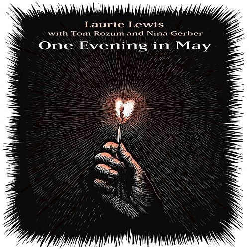 One Evening in May by Laurie Lewis