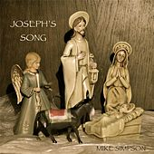 Joseph's Song by Mike Simpson