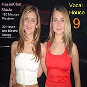 Vocal House 9 by Hasenchat Music