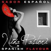 Sabor Español - Spanish Flavour - Niña Pastori by Nina Pastori