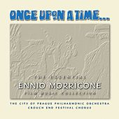 Once Upon A Time - The Essential Ennio Morricone Film Music Collection by City of Prague Philharmonic