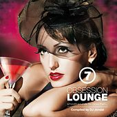 Obsession Lounge, Vol. 7 (Compiled by DJ Jondal) de Various Artists
