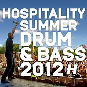 Hospitality: Summer Drum & Bass 2012 de Various Artists