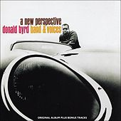 Donald Byrd Band & Voices - A New Perspective (Original Album Plus Bonus Tracks) by Donald Byrd