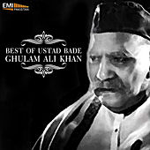 Best of Ustad Bade Ghulam Ali Khan by Ustad Bade Ghulam Ali Khan