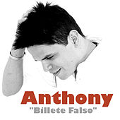 Billete Falso - Single de Anthony Santos