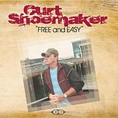 Free and Easy by Curt Shoemaker