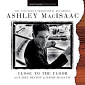 Close To The Floor by Ashley MacIsaac