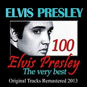 100 Elvis Presley: The Very Best (Original Tracks Remastered 2013) de Elvis Presley