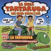 La Bella Tartaruga Che Cosa Mangtera de Tartaruga Band