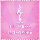 Alle Farben meets Rainer Weichhold EP de Various Artists