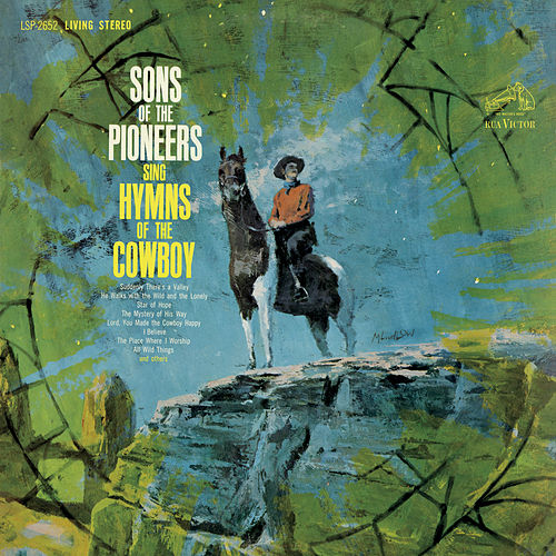 Hymns of the Cowboy by The Sons of the Pioneers