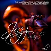 Jazz Festival, Vol. 1 (The Most Beautiful Jazz Essentials for a Chillin' Summer Night) by Various Artists