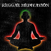 Reggae Meditation by Various Artists