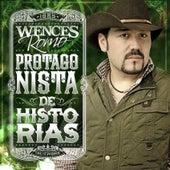 Protagonista De Historias (NorteÑo) de Wences Romo