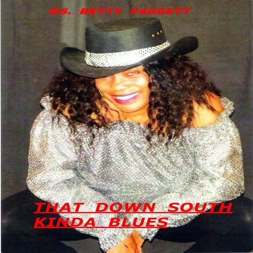 That Down South Kinda Blues by Betty Padgett