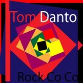 Rock Co Co by Tom Danto