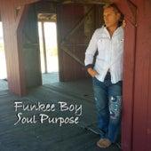 Soul Purpose by Funkee Boy