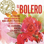 Locos X el Bolero de Various Artists