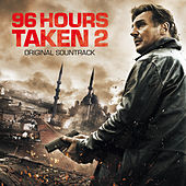 Taken 2 - 96 Hours (Original Motion Picture Soundtrack) von Various Artists