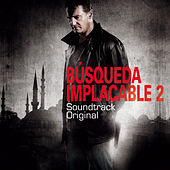 Búsqueda Implacable 2 (Original Motion Picture Soundtrack) de Various Artists