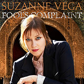 Fool's Complaint by Suzanne Vega