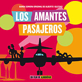 Los Amantes Pasajeros(Banda Sonora Original) by Various Artists