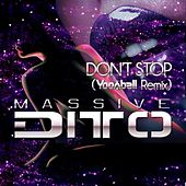 Don`t Stop (Yoonbell Remix) von Massive Ditto