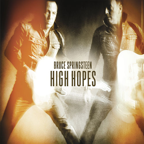 High Hopes by Bruce Springsteen