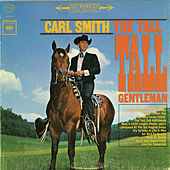 The Tall, Tall Gentleman by Carl Smith