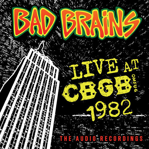 Live CBGB 1982 by Bad Brains