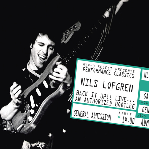 Back It Up!! Live... An Authorized Bootleg by Nils Lofgren