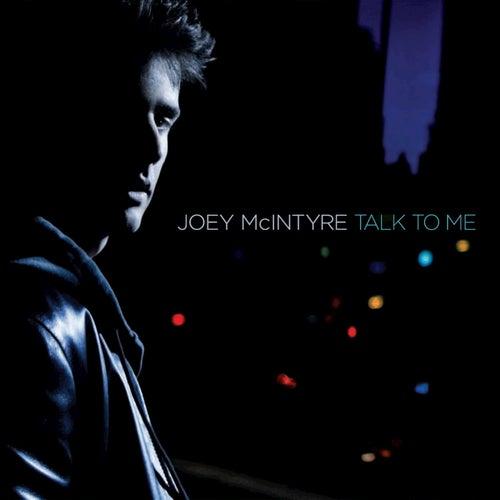 Talk To Me by Joey McIntyre