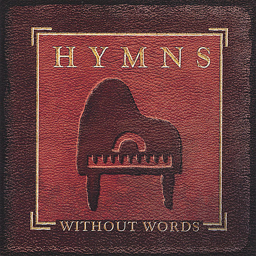 Hymns Without Words by Jon Schmidt
