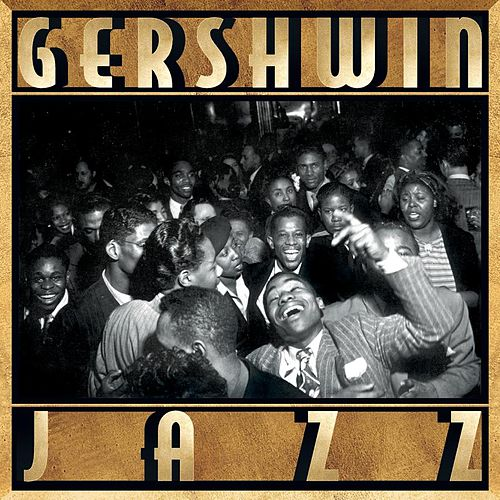Gershwin Jazz by Various Artists