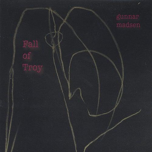 Fall of Troy by Gunnar Madsen