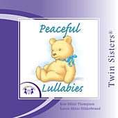 Peaceful Lullabies by Various Artists
