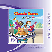 Classic Tunes for Kids 3 by Various Artists