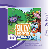 Silly Songs for Kids 3 by Various Artists