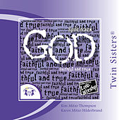 God �Faithful and True SPLIT-TRACK by Various Artists