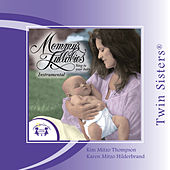 Mommy's Lullabies Instrumental by Various Artists