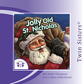 Jolly Old St. Nicholas by Various Artists